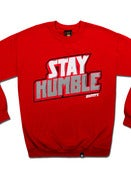 Image of Stay Humble - Crewneck - Red