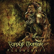 Image of Corpus Mortale - FleshCraft
