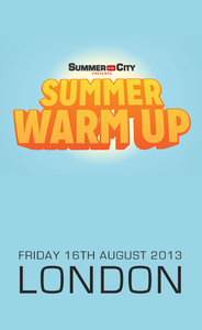 Image of Summer Warm Up (London - 16th August)
