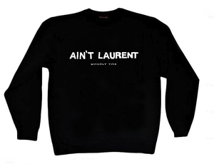 Image of Reason Clothing - Aint Laurent Crewneck
