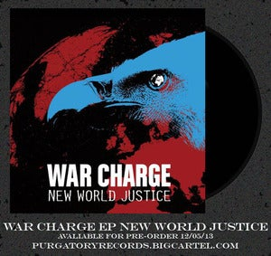 Image of War Charge EP 'New World Justice' PRE-ORDER