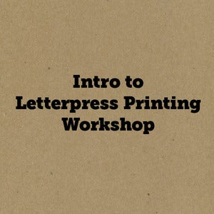 Image of Intro to Letterpress Workshop