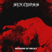 "Image of Sex Cross- Seasons of Decay 7"" PRESALE"