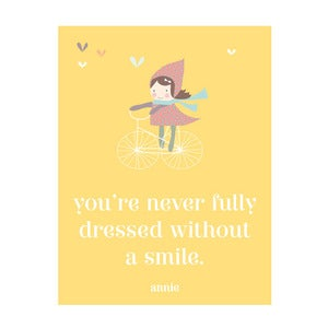 Image of 'You're never fully dressed without a smile' Annie Art Print
