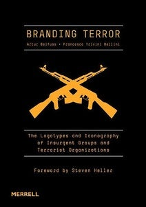 Image of Artur Beifuss &amp; Francesco Trivini Bellini - Branding Terror