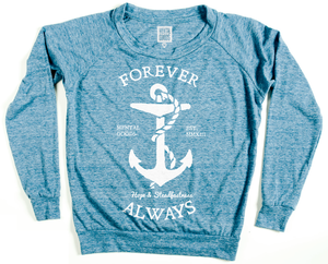 Image of FOREVER ALWAYS - LADIES SLOUCHY FLEECE