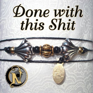 "Image of ""Done with this Shit"" NTIO Bracelet"