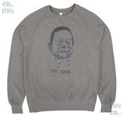 Image of Cry Hard Grey Sweatshirt (Organic)