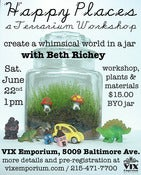 Image of Terrarium Workshop with Beth Richey, June 22, 2013, 1 PM