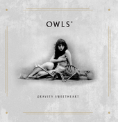 "Image of 7"" vinyl - Owls* - Gravity Sweetheart"