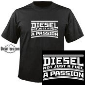 "Image of ""Diesel- Not Just a Fuel, A Passion"" T Shirt or Hoody"
