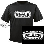 "Image of ""When the Smoke Goes Black Don't Look Back"" Diesel T Shirt"