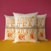 Image of A Cup of Tea Solves Everything - Printed Cushion