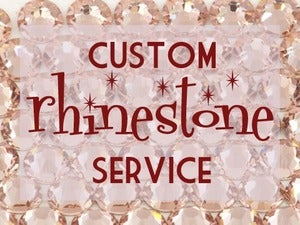 Image of Custom Rhinestone Setting Service