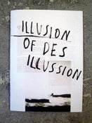 Image of ILLUSION OF DES ILLUSSION zine by Sergej Vutuc