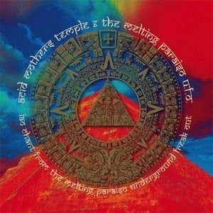 Image of ACID MOTHERS TEMPLE | IAO CHANT FROM THE MELTING PARAISO UNDERGROUND FREAK OUT