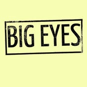 Image of Big Eyes - Demo 7""
