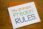 Image of Grandpa Freakin' Rules Card