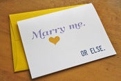 Image of Marry Me or Else - Card