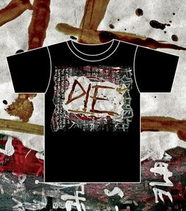 Image of DIE - SCUM - BLOOD Shirt
