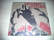 "Image of Violent Future ""S/T"" 7"""