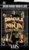 Image of Dracula Vs The Ninja On The Moon - Limited VHS - Pre-order