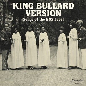 Image of Various - King Bullard Version - LP (NUMERO GROUP/NUMEROPHON)