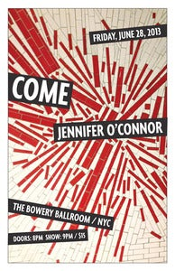 Image of Come/Jennifer O'Connor Ltd Ed Poster