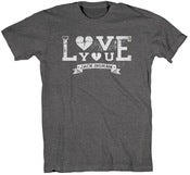 Image of Gray Love You T-Shirt