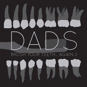 Image of Dads - Brush Your Teeth Again ;) LP