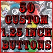 "Image of 50 Custom 1.25"" Pinback Buttons"