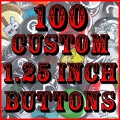 "Image of 100 Custom 1.25"" Pinback Buttons"