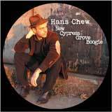 Image of Hans Chew - &quot;New Cypress Grove Boogie&quot; - 7&quot; Single, Picture Disc