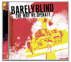 Image of BARELY BLIND<br><i>The Way We Operate</i><br>CD