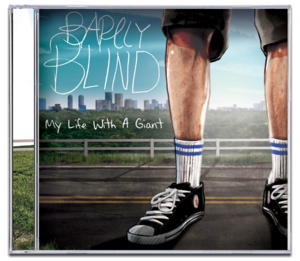 Image of BARELY BLIND<br><i>My Life With a Giant</i><br>CD
