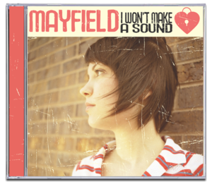 Image of MAYFIELD<br><i>I Won't Make a Sound</i><br>CD