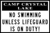 "Image of Camp Crystal lake ""No Swimming"" Sign"