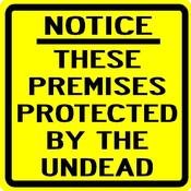 Image of Protected by the Undead Sign