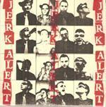 Image of Jerk Alert 7&quot;