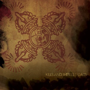 Image of Kills and Thrills - Liars