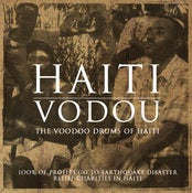 Image of Haiti Vodou: The Voodoo Drums Of Haiti
