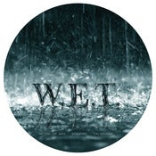 Image of W.E.T. - W.E.T. [limited 12&quot; picture disc edition]