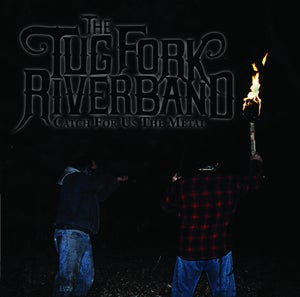 Image of The Tug Fork River Band - Catch For Us The Metal