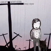 "Image of Great Northern - ""Sleepy Eepee"" CD"