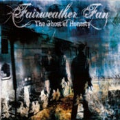 Image of Fair Weather Fan - The Ghost of Honesty