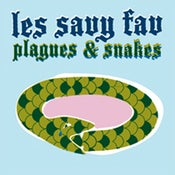Image of Les Savy Fav - Plagues And Snakes