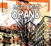 Image of Matt and Kim - Grand