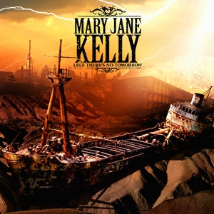 [Review: Music] Mary Jane Kelly - Like There's No Tomorrow (2010) 300