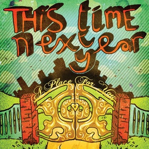 Image of This Time Next Year - A Place For You CD
