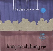 Image of Hang Me, Oh Hang Me - Compact Disc